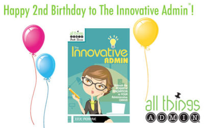 Personal Note from Julie: The Innovative Admin is Two!