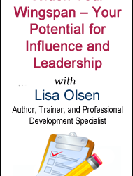 WEBINAR: Widen Your Wingspan – Your Potential for Influence and Leadership