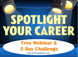 Personal Note from Julie: Spotlight Your Career Five-Day Challenge