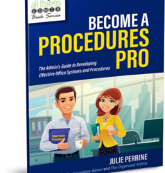 Note From Julie: Now Available: Become a Procedures Pro