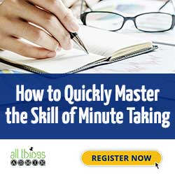 How to Quickly Master the Skill of Minute Taking
