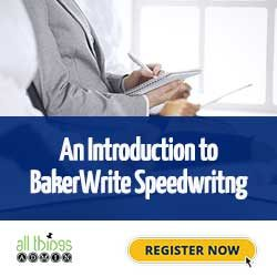 An Introduction to BakerWrite Speedwriting