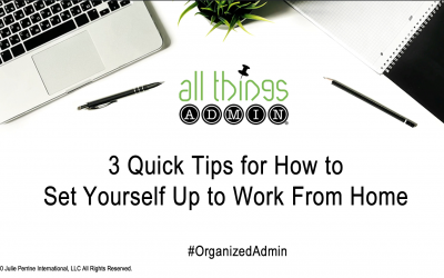 VIDEO: 3 Quick Tips for How to Set Yourself Up to Work from Home