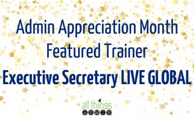 Featured Trainer: Executive Secretary LIVE GLOBAL