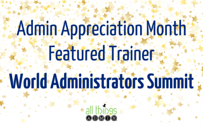 Featured Trainer: World Administrators Summit