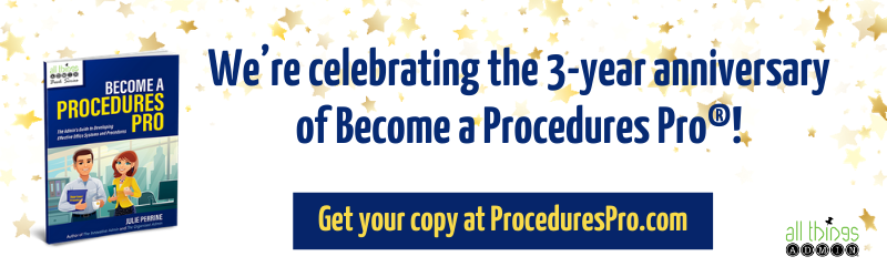Become a Procedures Pro!