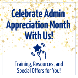 Celebrate Admin Appreciation Month With Us!